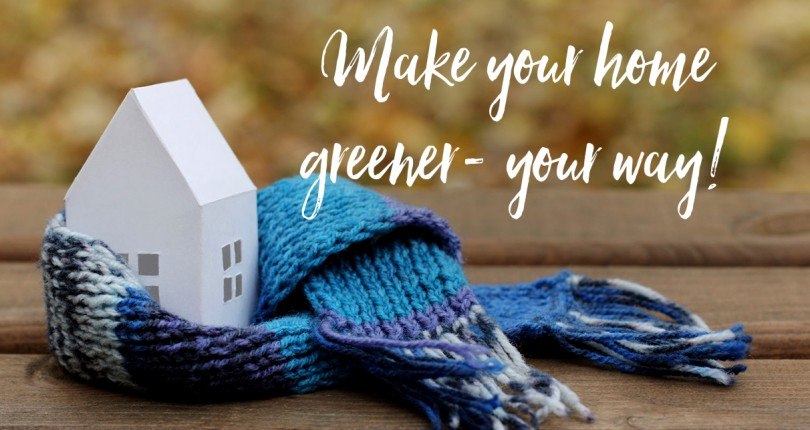 Make your home greener!